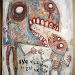One Who Will Grow To Eat The Other by Justin Aerni